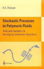 Stochastic processes in polymeric fluids